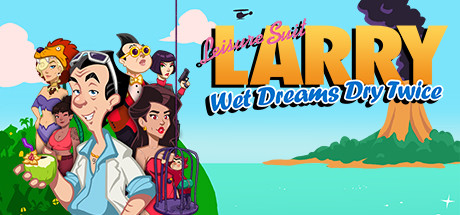 Leisure Suit Larry – Wet Dreams Dry Twice [COMPLETED]