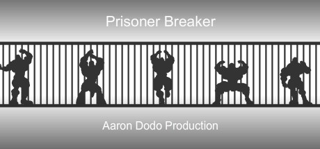 Prisoner Breaker [COMPLETED]